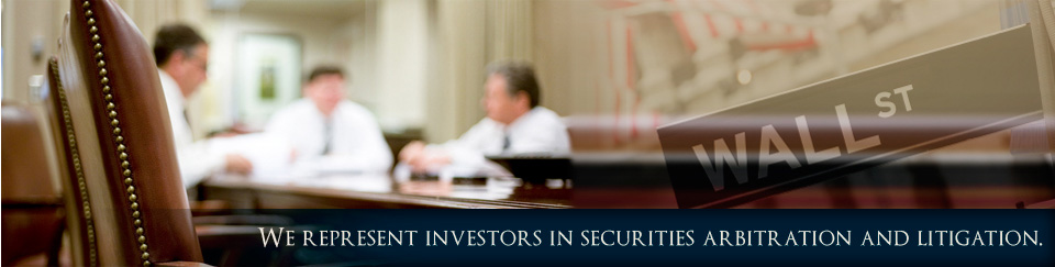 We represent investors in securities arbitration and litigation.